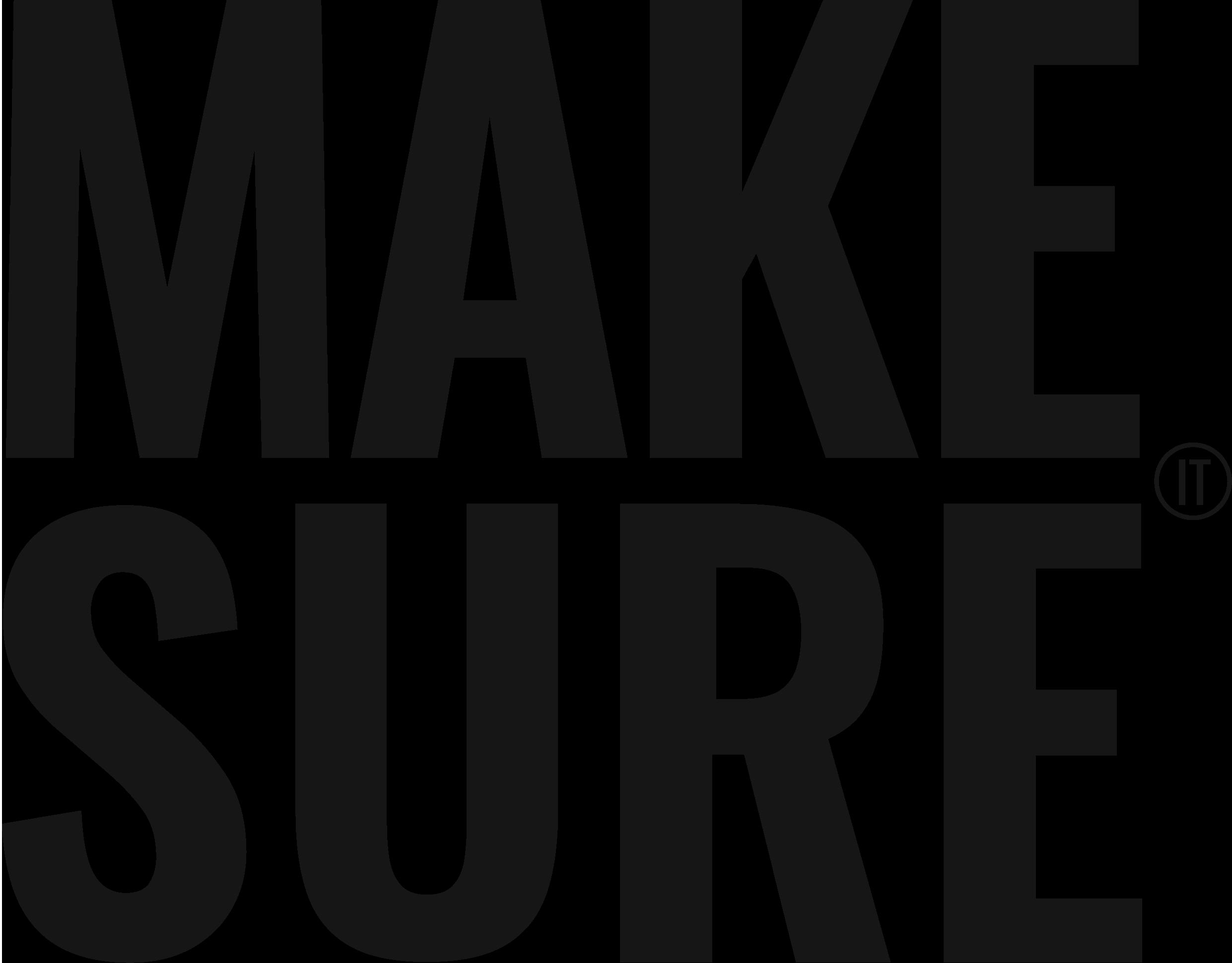 Make-Sure